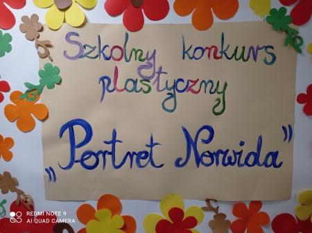 SZKOLNY KONKURS PLASTYCZNY ''PORTRET NORWIDA''