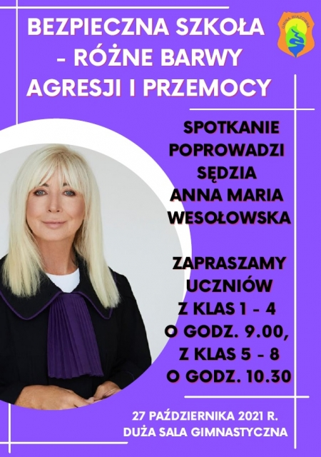 O bezpieczeństwie naszych dzieci z sędzią Anną Marią Wesołowską. Otwarte spotkanie